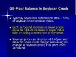 oil meal balance in soybean crush