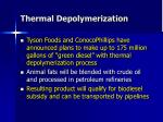 thermal depolymerization