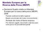 mandato europeo per la ricerca della prova merp