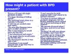 how might a patient with bpd present