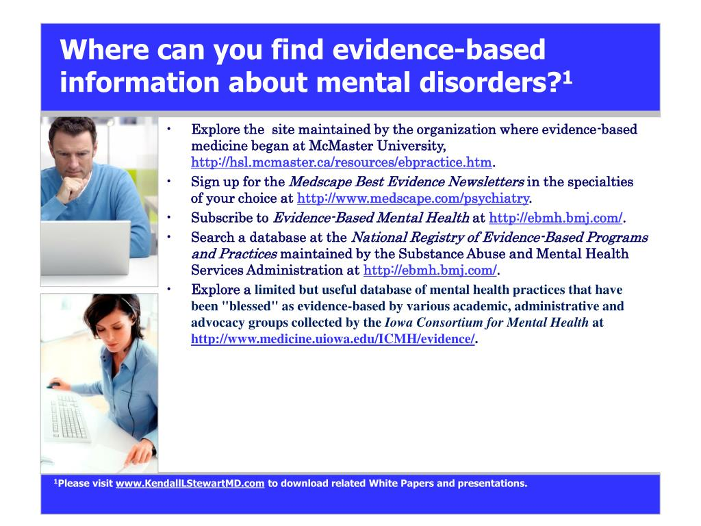 Where can you find evidence-based information about mental disorders?