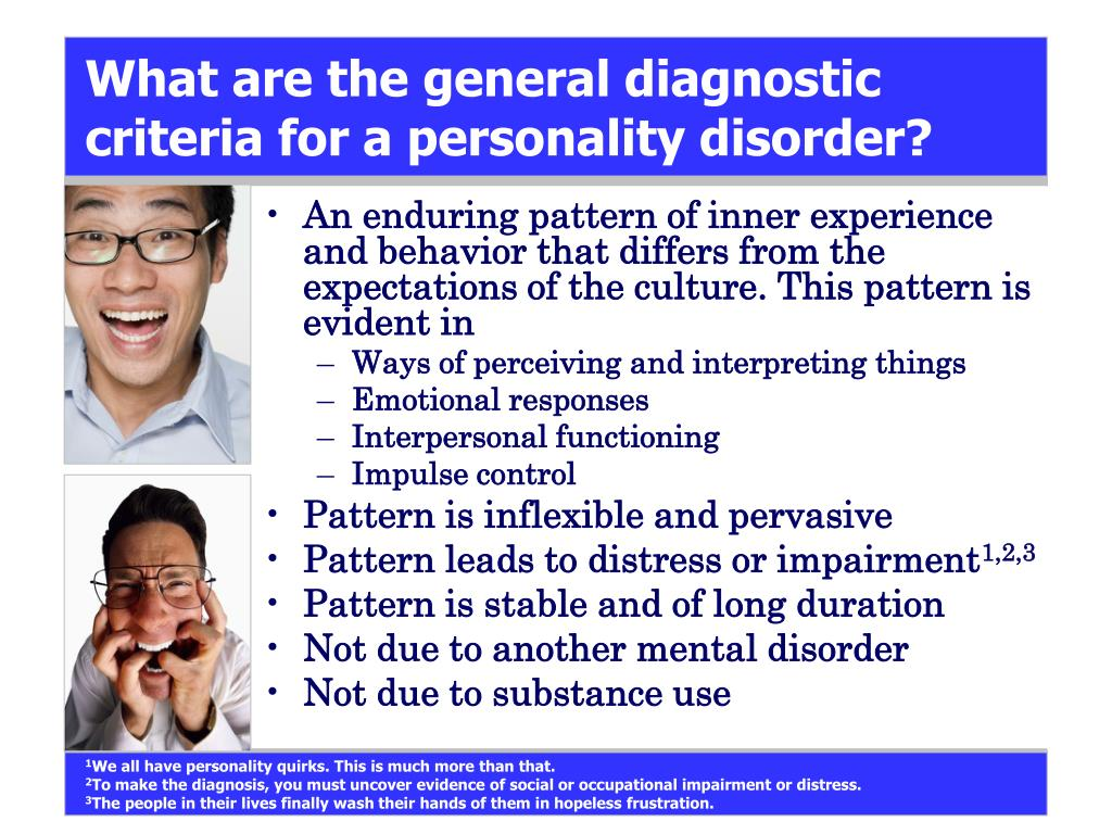 What are the general diagnostic criteria for a personality disorder?