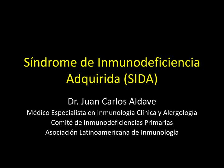 s ndrome de inmunodeficiencia adquirida sida n.