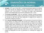 dimens es da norma processual tempo2