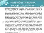 dimens es da norma processual tempo4