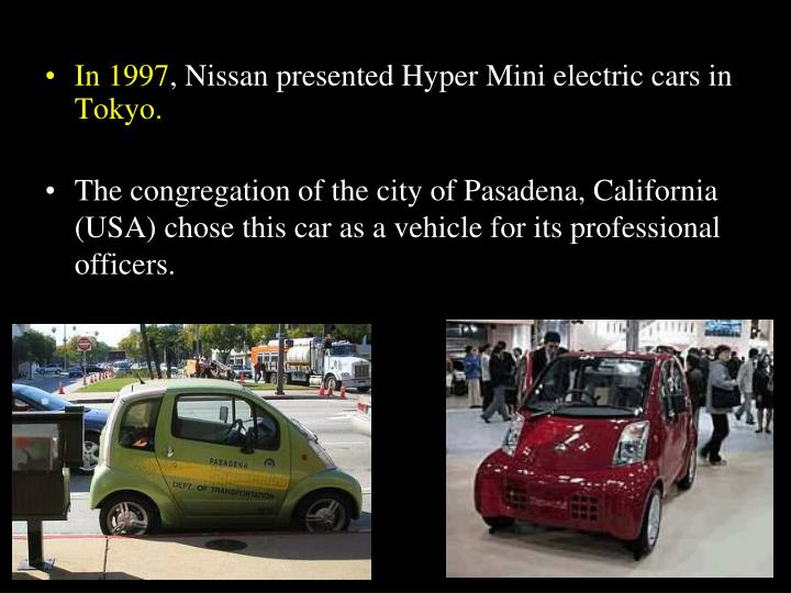 The congregation of the city of Pasadena, California (USA) chose this car as a vehicle for its professional officers.