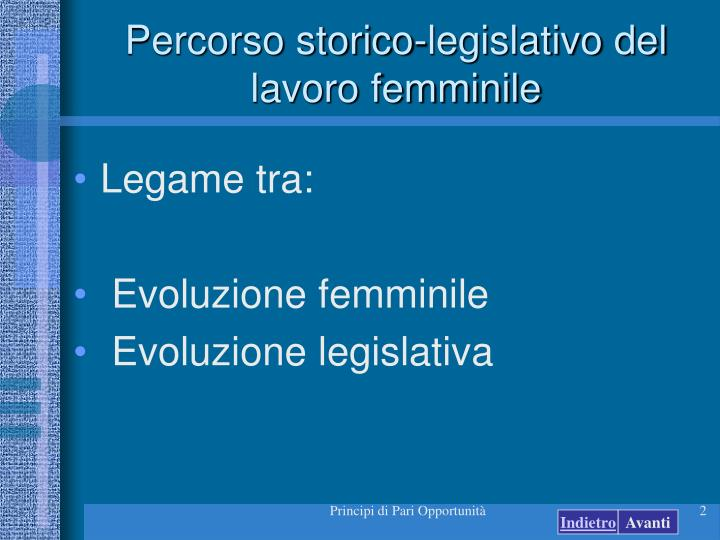 Percorso storico legislativo del lavoro femminile