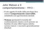 john watson e il comportamentismo 1913