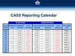 cass reporting calendar