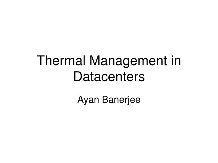 thermal management in datacenters n.