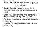 thermal management using task placement