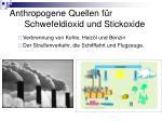 anthropogene quellen f r schwefeldioxid und stickoxide
