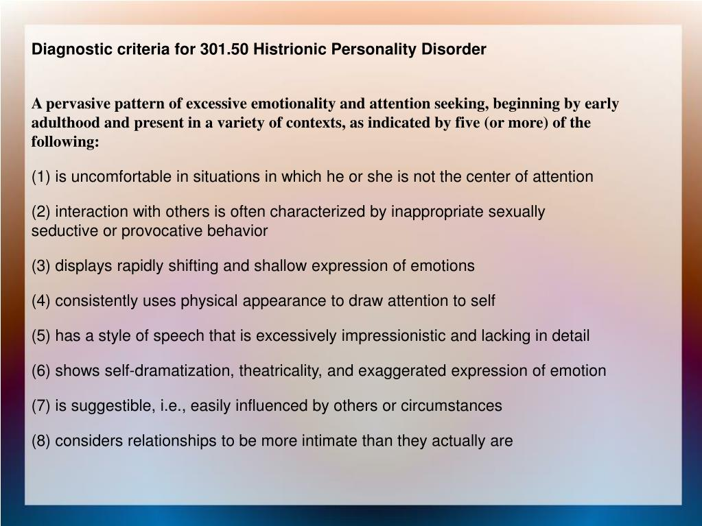 Diagnostic criteria for 301.50 Histrionic Personality Disorder