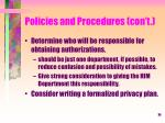 policies and procedures con t