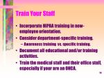 train your staff