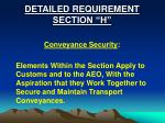 detailed requirement section h