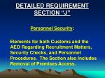 detailed requirement section j