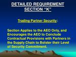 detailed requirement section k
