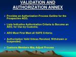 validation and authorization annex