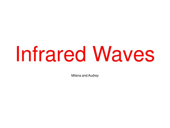 infrared waves n.