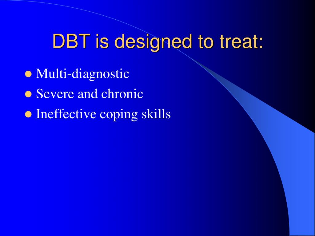 DBT is designed to treat: