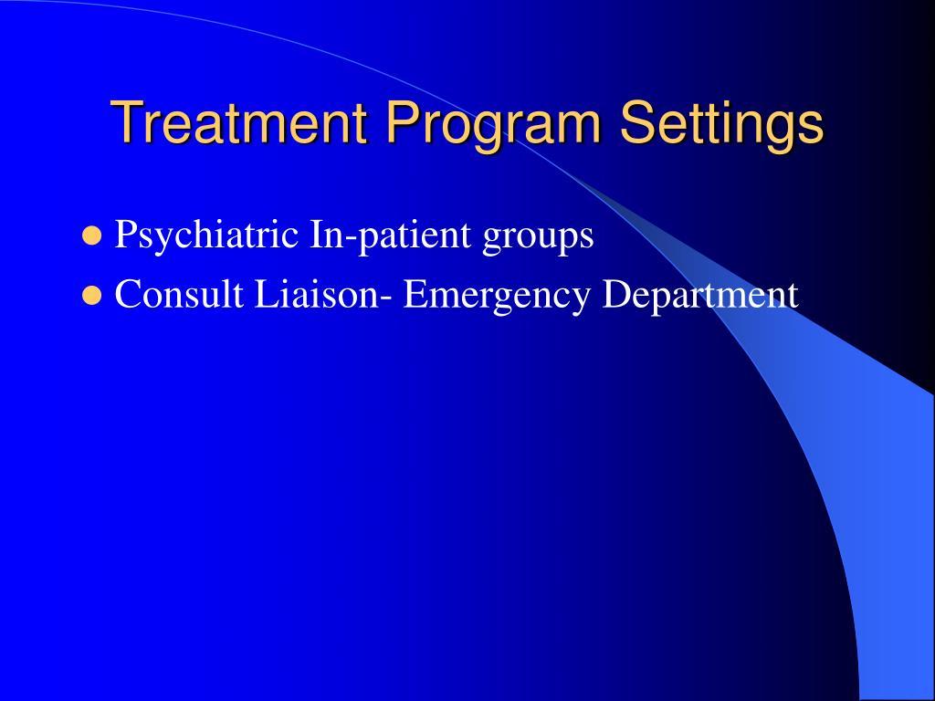Treatment Program Settings