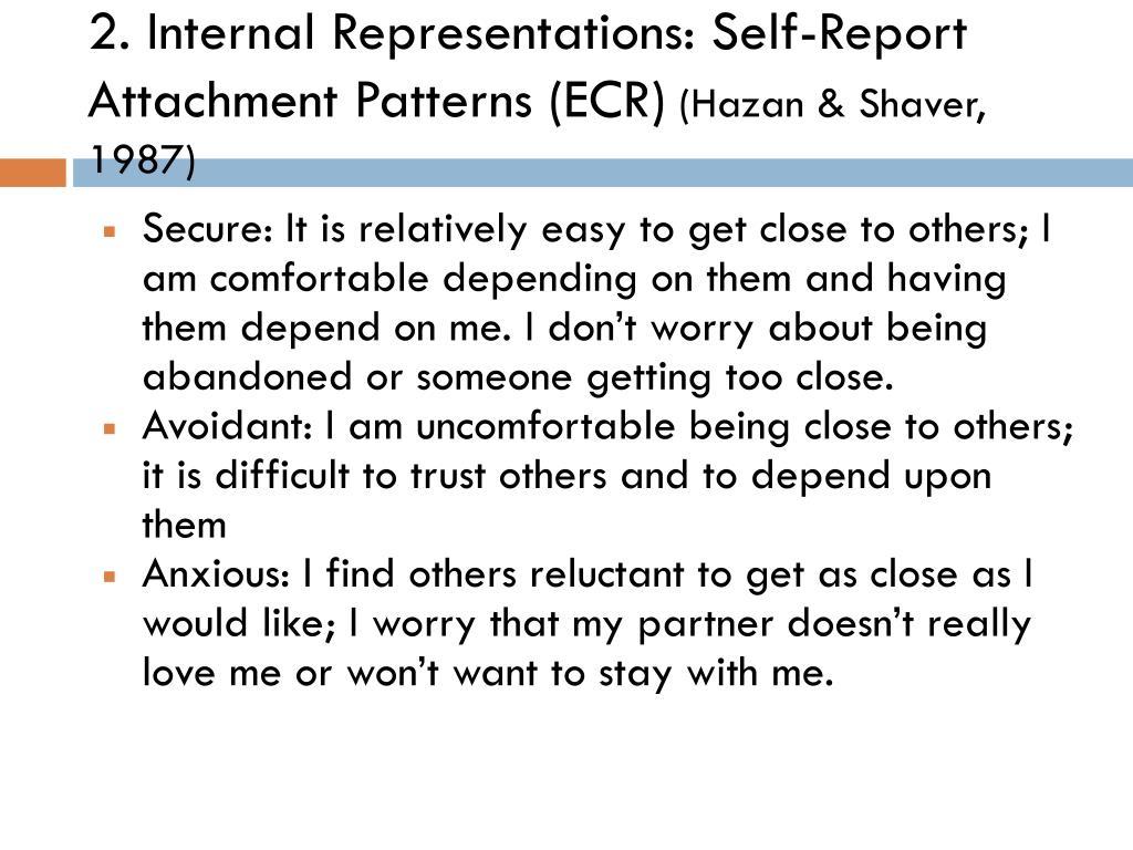 2. Internal Representations: Self-Report Attachment Patterns (ECR)
