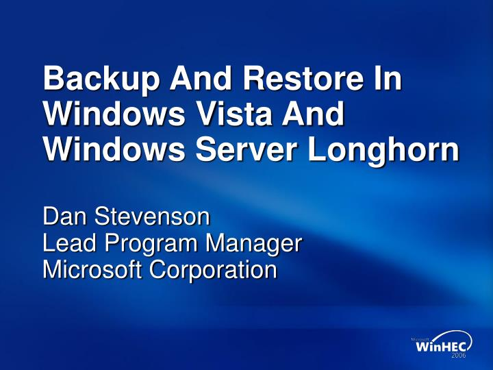 backup and restore in windows vista and windows server longhorn n.