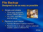 file backup designed to be as easy as possible