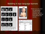 babbling in sign language learners