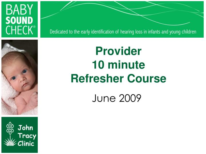 provider 10 minute refresher course n.