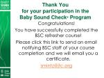 thank you for your participation in the baby sound check program