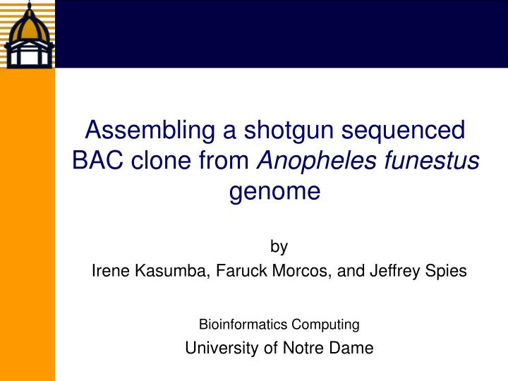 assembling a shotgun sequenced bac clone from anopheles funestus genome n.