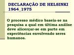 declara o de helsinki 1964 1975