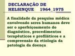 declara o de helsinque 1964 1975