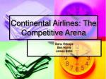 continental airlines the competitive arena