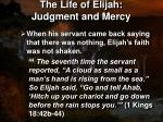 the life of elijah judgment and mercy11