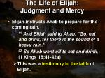 the life of elijah judgment and mercy4
