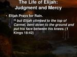 the life of elijah judgment and mercy5