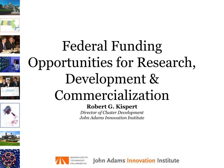federal funding opportunities for research development commercialization n.