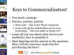 keys to commercialization