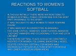 reactions to women s softball