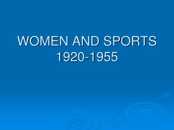 women and sports 1920 1955 n.