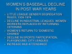 women s baseball decline in post war years