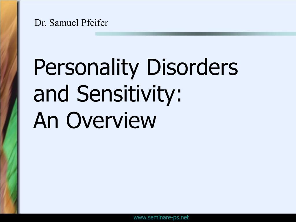 personality disorders and sensitivity an overview l.