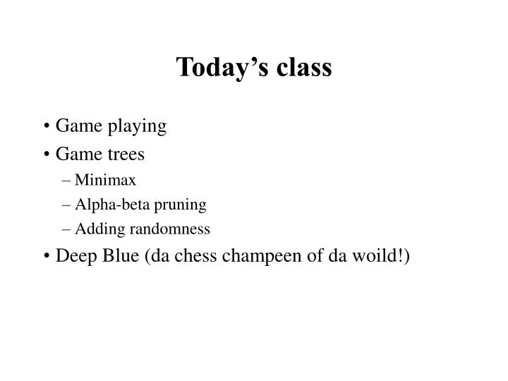 Today s class