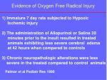 evidence of oxygen free radical injury