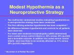 modest hypothermia as a neuroprotective strategy