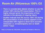 room air ra versus 100 o2