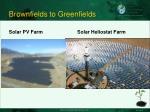 brownfields to greenfields